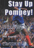 Stay Up Pompey
